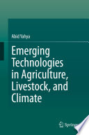 Emerging Technologies in Agriculture  Livestock  and Climate Book