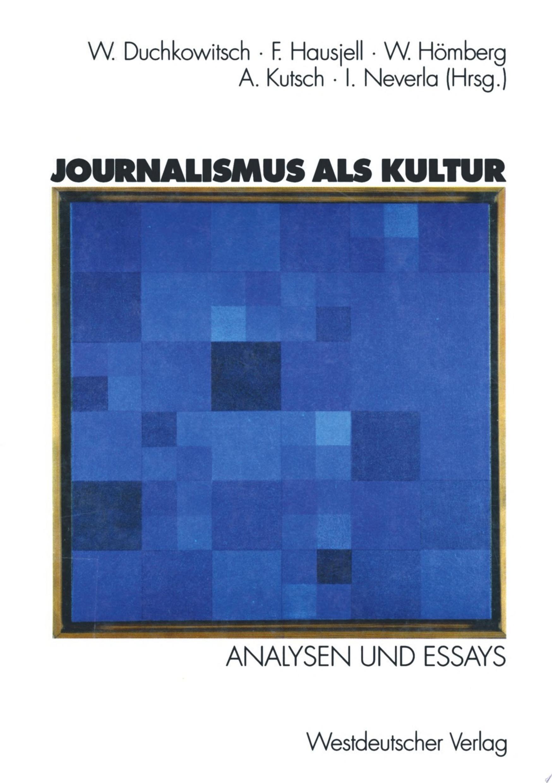 Journalismus als Kultur