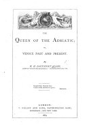 Pdf The Queen of the Adriatic; Or, Venice Past and Present