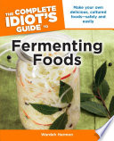 The Complete Idiot s Guide to Fermenting Foods