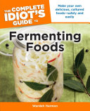 Pdf The Complete Idiot's Guide to Fermenting Foods