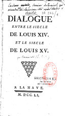Dialogue entre le siècle de Louis XIV et le siècle de Louis XV