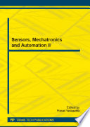 Sensors  Mechatronics and Automation II Book