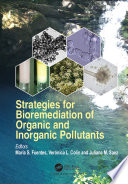 Strategies for Bioremediation of Organic and Inorganic Pollutants Book
