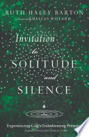 Invitation to Solitude and Silence