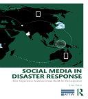 Social Media in Disaster Response