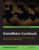 GameMaker Cookbook [Pdf/ePub] eBook