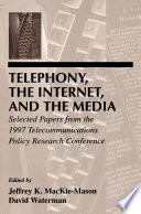 Telephony, the Internet, and the Media