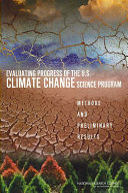 Evaluating Progress of the U S  Climate Change Science Program