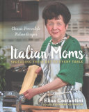 Italian Moms: Spreading Their Art to Every Table