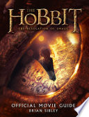 Official Movie Guide  The Hobbit  The Desolation of Smaug  Book