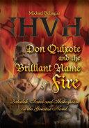 Don Quixote and the Brilliant Name of Fire
