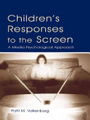 Children's Responses to the Screen [Pdf/ePub] eBook