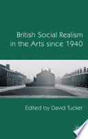 British Social Realism in the Arts since 1940 Book PDF