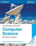 Cambridge IGCSE® Computer Science Revision Guide