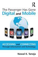 The Passenger Has Gone Digital and Mobile Pdf/ePub eBook