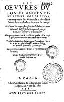 Les oeuvres du bon et ancien père Pierre, abbé de Cluny, traduit du latin par J. Bruneau