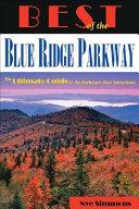 Best of the Blue Ridge Parkway