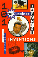 101 Unuseless Japanese Inventions