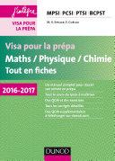 Visa pour la prépa - Maths/Physique/Chimie - Tout-en-fiches - 2016-2017