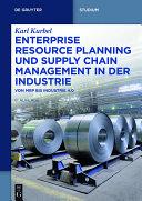 Pdf Enterprise Resource Planning und Supply Chain Management in der Industrie Telecharger