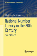Rational Number Theory in the 20th Century: From PNT to FLT