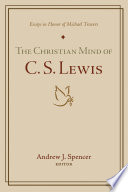 The Christian Mind of C  S  Lewis