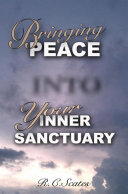 Bringing Peace into Your Inner Sanctuary