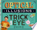 Optical Illusions to Trick the Eye