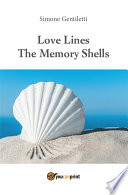Love Lines The Memory Shells