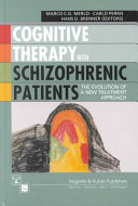 Cognitive Therapy with Schizophrenic Patients