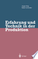 Erfahrung und Technik in der Produktion