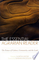 The Essential Agrarian Reader Book