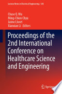 Proceedings of the 2nd International Conference on Healthcare Science and Engineering Book