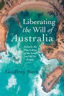 Liberating the Will of Australia