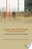 Land  Law and Chiefs in Rural South Africa