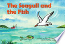 Seagull and the Fish  The