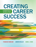 Creating Career Success  A Flexible Plan for the World of Work