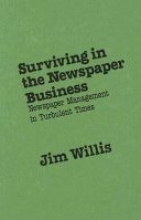 Surviving in the Newspaper Business: Newspaper Management in ...