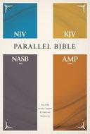 NIV  KJV  NASB  Amplified  Parallel Bible  Hardcover