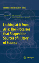 Looking at it from Asia  the Processes that Shaped the Sources of History of Science