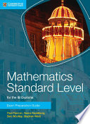 Books - Mathematics For The Ib Diploma: Mathematics Standard Level Exam Preparation Guide | ISBN 9781107653153