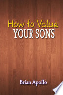 How to Value Your Sons