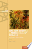 Long Term Outcomes In Psychopathology Research Book PDF