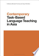 Contemporary Task Based Language Teaching In Asia