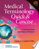 Medical Terminology Quick & Concise: A Programmed Learning Approach