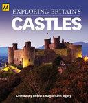 Exploring Britain s Castles