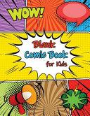Blank Comic Book for Kids