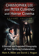 Christopher Lee and Peter Cushing and Horror Cinema [Pdf/ePub] eBook