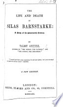 The Life And Death Of Silas Barnstake A Story Of The Seventeenth Century By T G